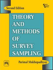 THEORY AND METHODS OF SURVEY SAMPLING: Edition 2