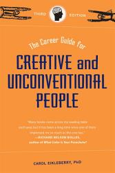 The Career Guide for Creative and Unconventional People  Third Edition PDF