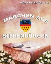 Märchen aus Siebenbürgen (Märchen der Welt)