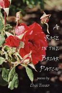 A Rose in the Briar Patch PDF