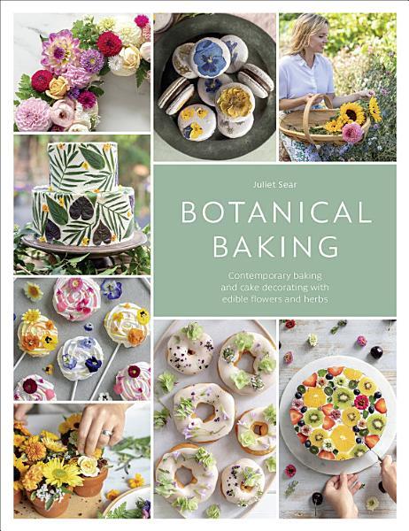 Download Botanical Baking Book