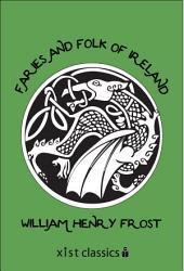 Faries and Folk of Ireland