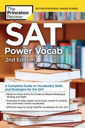 SAT Power Vocab, 2nd Edition: A Complete Guide to Vocabulary Skills and Strategies for the SAT