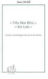 Villa Mon Rêve, Ker Lulu: Analyse sociologique des noms de maison