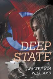 Deep State: Dagmar Shaw Thrillers #2