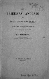 Les prieurés anglais de Saint-Florent près Saumur, notice et documents inéd., publ. par P. Marchegay