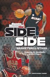 Side-by-Side Basketball Stars: Comparing Pro Basketball's Greatest Players