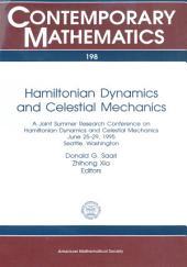 Hamiltonian Dynamics and Celestial Mechanics: A Joint Summer Research Conference on Hamiltonian Dynamics and Celestial Mechanics, June 25-29, 1995, Seattle, Washington