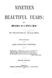 Nineteen Beautiful Years, Or, Sketches of a Girl's Life