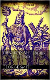 The Chaldean oracles of the Genesis