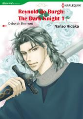 Reynold De Burgh: The Dark Knight 1: Harlequin Comics