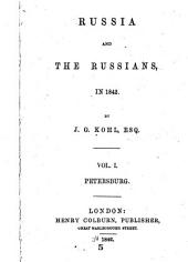 Russia and the Russians, in 1842: Volume 1