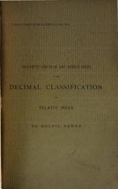 Descriptive Circular and Sample Pages of the Decimal Classification and Relativ Index