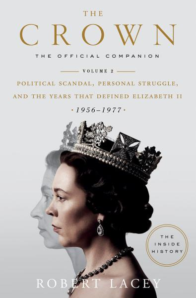 Download The Crown  The Official Companion  Volume 2 Book