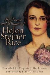 The Poems And Prayers Of Helen Steiner Rice Book PDF