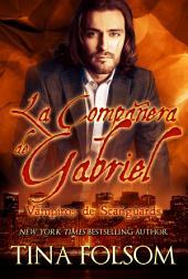 La Compañera de Gabriel: Vampiros de Scanguards #3