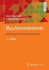 Maschinenelemente: Gestaltung, Berechnung, Anwendung, Ausgabe 17