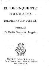 El delincuente honrado : comedia en prosa