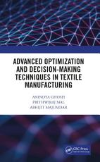 Advanced Optimization and Decision Making Techniques in Textile Manufacturing PDF