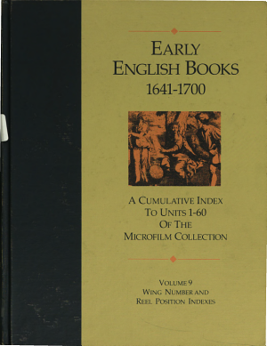 Early English Books  1641 1700  Wing number and reel position indexes PDF