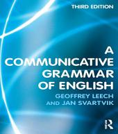 A Communicative Grammar of English: Edition 3