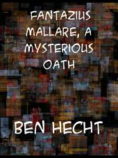 Fantazius Mallare a Mysterious Oath