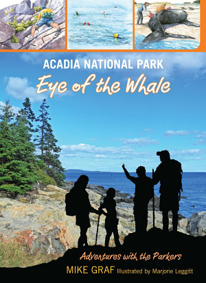 Acadia National Park  Eye of the Whale PDF