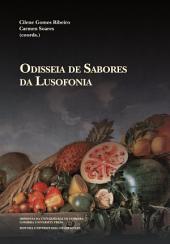 Odisseia de sabores da Lusofonia