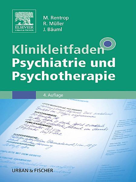 Klinikleitfaden Psychiatrie und Psychotherapie PDF