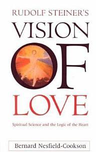 Rudolf Steiner's Vision of Love
