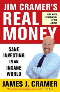 Jim Cramer s Real Money Book