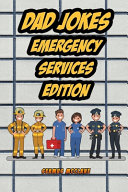 Dad Jokes Emergency Services Edition