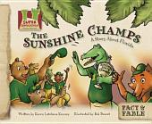 Sunshine Champs: A Story About Florida
