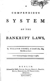 A Compendious System of the Bankrupt Laws