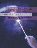 Celestial Spellcaster s Grimoire Spell Paper