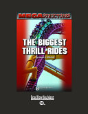 Mega Structures: the Biggest Thrill Rides