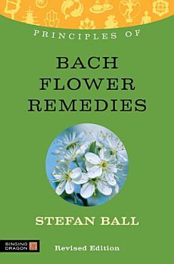 Principles of Bach Flower Remedies PDF