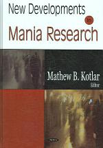 New Developments in Mania Research