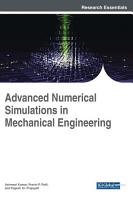 Advanced Numerical Simulations in Mechanical Engineering PDF