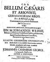 Bellum Caesaris et Ariovisti, Germanorum regis ... illustratum