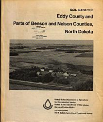 Soil Survey of Eddy County and Parts of Benson and Nelson Counties  North Dakota PDF