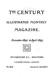 The Century Illustrated Monthly Magazine: Volume 23; Volume 45