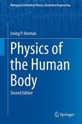 Physics of the Human Body: Edition 2