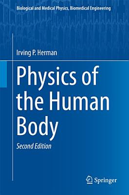 Physics of the Human Body PDF