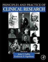 Principles and Practice of Clinical Research: Edition 3