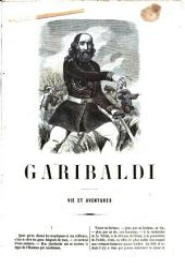 G. Garibaldi: vie et aventures, 1807-1859