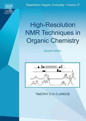 High-Resolution NMR Techniques in Organic Chemistry: Edition 2