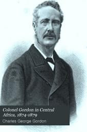 Colonel Gordon in Central Africa, 1874-1879