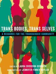 Trans Bodies Trans Selves Book PDF