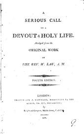 A serious call to a devout & holy life, abridged: Volume 9